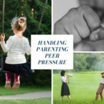 How Do You Handle Parenting Peer Pressure?