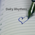 Creating a Daily Rhythm: An Antidote to Vacation Meltdowns